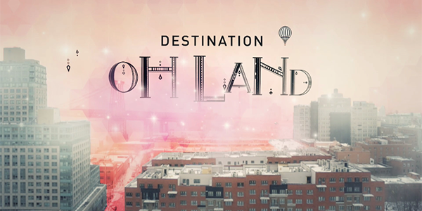 Destination Oh Land – DR3 – TV-documentary series (4 ep's)