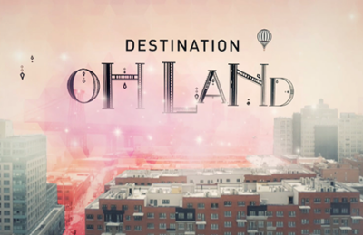 Destination Oh Land – TV-Documentary Series